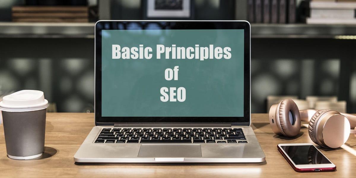 laptop Basic Principles of SEO