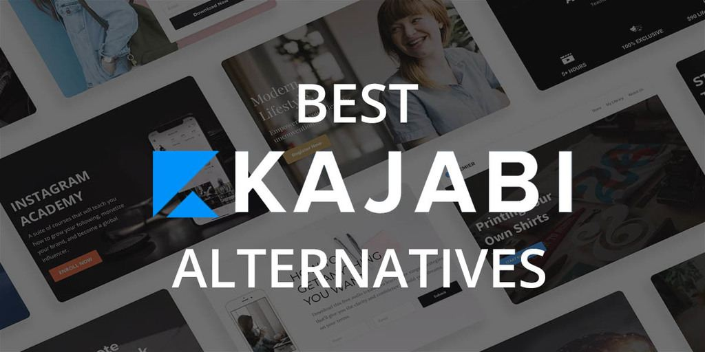7 Best Kajabi Alternatives