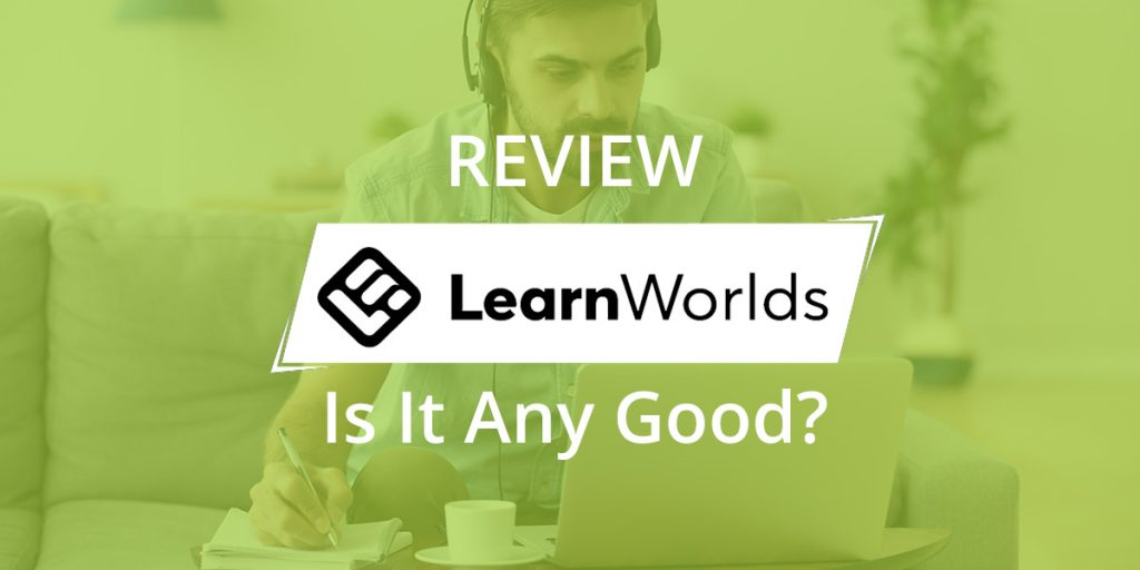 LearnWorlds Review: Is It Any Good?