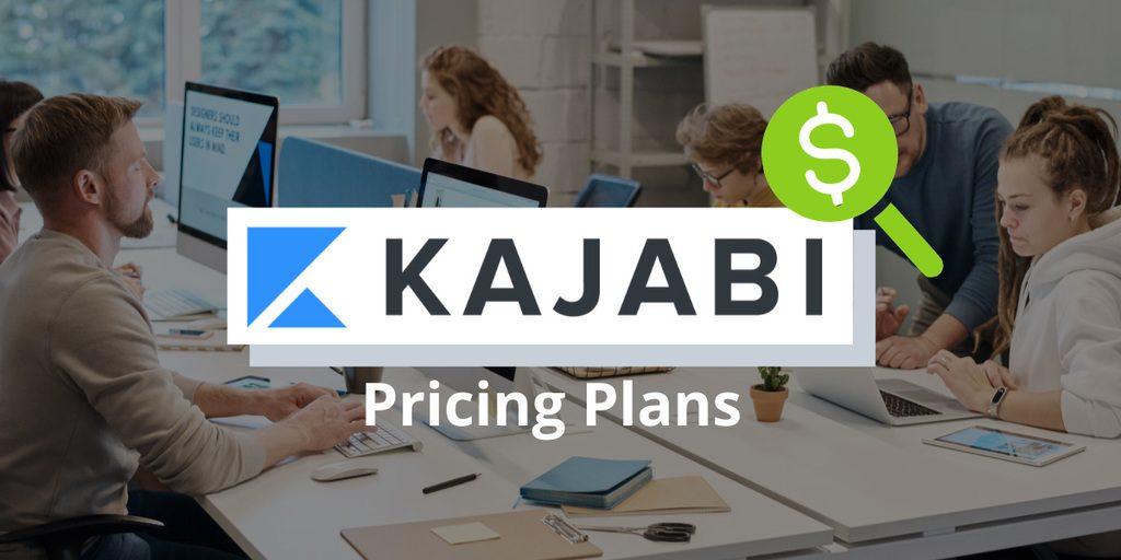 Kajabi Pricing Plans – Get Right Plan on Actual Cost?