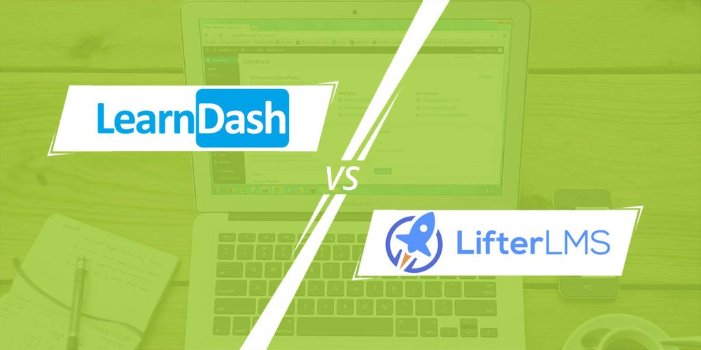 LearnDash vs. LifterLMS: Which One Is Best?