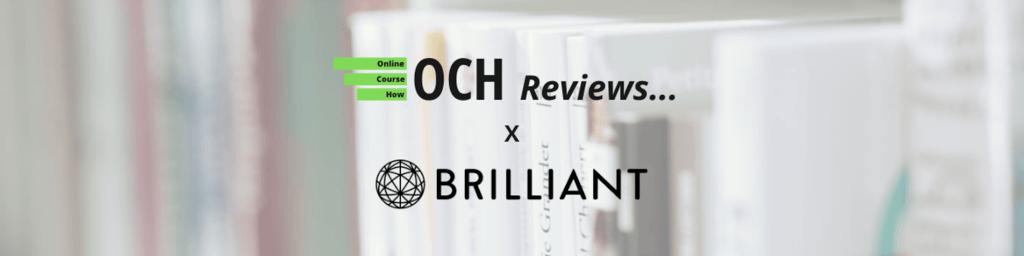Brilliant.org Review | OCH Reviews